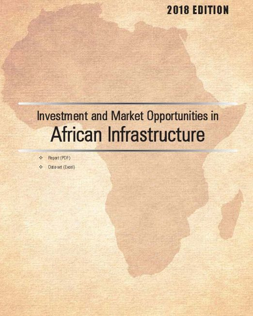Investment and Market Opportunities in African Infrastructure 2018